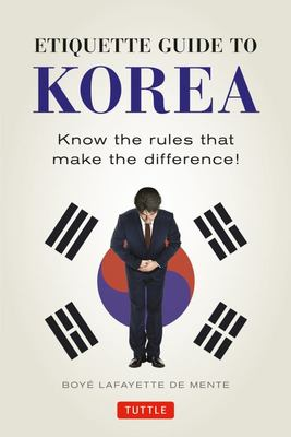 Etiquette Guide to Korea - Know the Rules That Make the Difference!