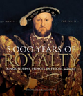 5,000 Years of Royalty