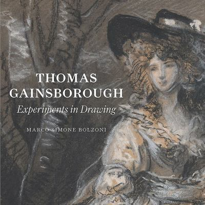 Thomas Gainsborough - Experiments in Drawing