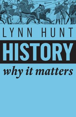 History - Why it Matters