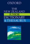 Oxford New Zealand Junior Dictionary and Thesaurus
