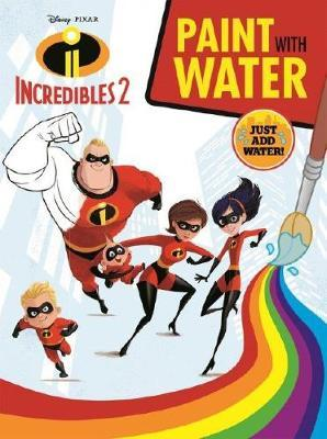 Disney Pixar Incredibles 2 - Paint with Water