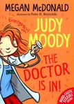 The Doctor Is In! (Judy Moody #5)