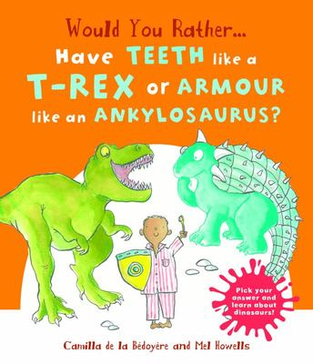 Would You Rather Have Teeth Like a T-Rex or Armour like an Ankylosaurus