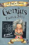 Genius Facts & Jokes (Truly Foul and Cheesy)