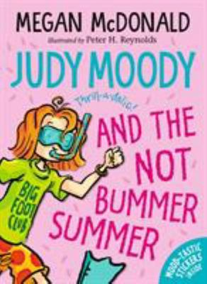 Judy Moody and the NOT Bummer Summer (#10)