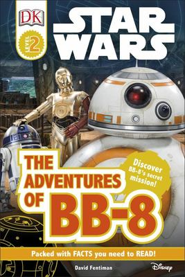 The Adventures of BB-8 (DK Reads: Star Wars)