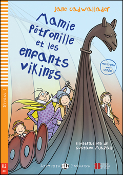 Mamie Petronille et les Enfants Vikings + Video Multi-ROM
