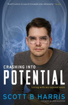 Crashing into Potential - Living with My Injured Brain