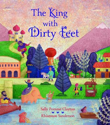 The King With Dirty Feet : A Tale from Bengal