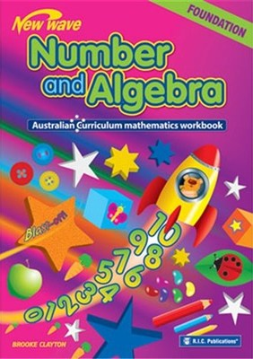 New Wave Number and Algebra Workbook Foundation - NZ Year 1 (Ages 5-6)