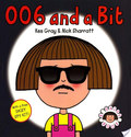 006 and a Bit (A Daisy Book)