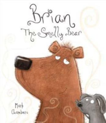 Brian, the Smelly Bear