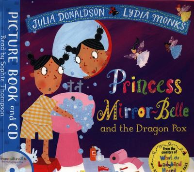 Princess Mirror-Belle and the Dragon Pox (Book and CD)