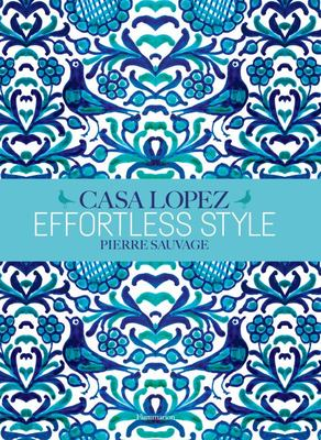Casa Lopez Effortless Style