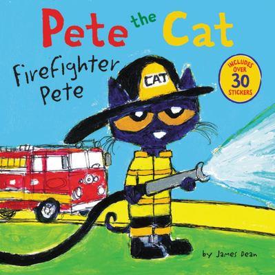 Firefighter Pete (Pete the Cat)
