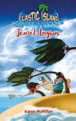 Jewel Lagoon (Elastic Island Adventures #1)