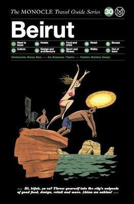 Beirut : The Monocle Travel Guide Series