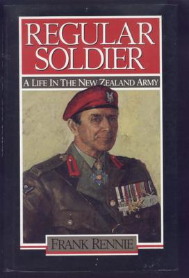 "Regular Soldier[""A Life in the New Zealand Army""]"