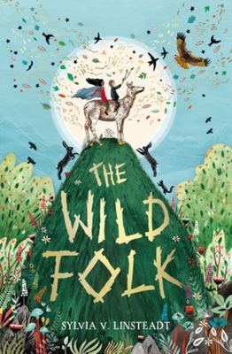 The Wild Folk (The Stargold Chronicles #1)