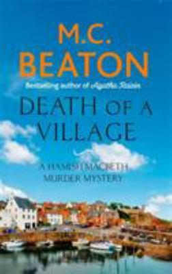 Death of a Village (Hamish Macbeth #18)
