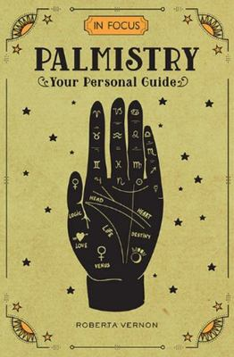 In Focus - Palmistry: Your Personal Guide