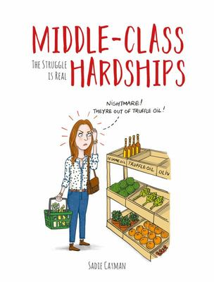 Middle-Class Hardships - The Struggle Is Real