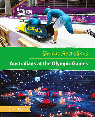Famous Australians: Australians at the Olympic Games