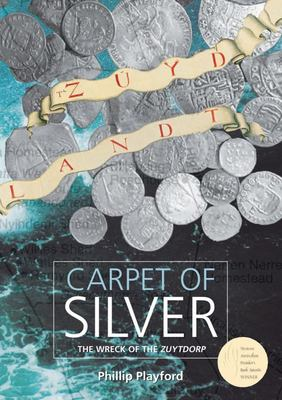 Carpet of Silver : The Wreck of the Zuytdorp