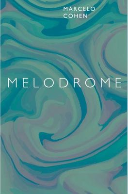 Melodrome: A Story from the Panoramic Delta