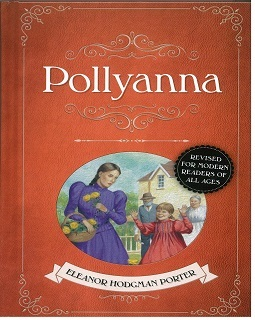 Pollyanna (Adapted Illustrated Classics)