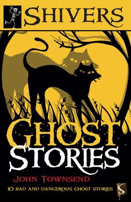 Ghost Stories (Shivers)