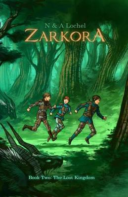 Lost Kingdom, The (Zarkora #2)