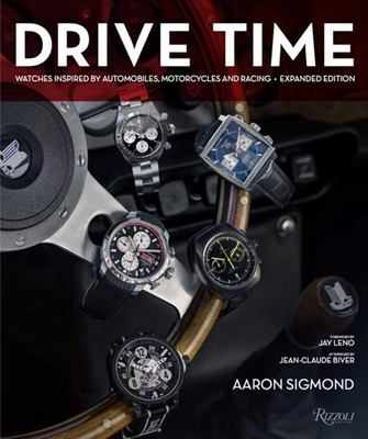 Drive Time - Watches Inspired by Automobiles, Motorcycles, and Racing