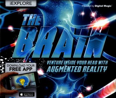 The Brain - Venture Inside Your Head with Augmented Reality (iExplore)
