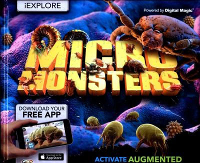 Micro Monsters - Activate Augmented Reality Mini-Beasts (iExplore)