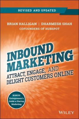 Inbound Marketing - Attract, Engage, and Delight Customers Online