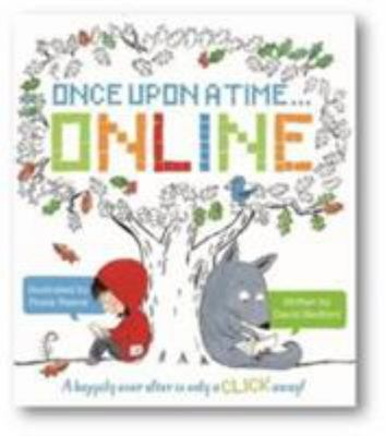 Once upon a Time... Online : Happily Ever After Is Only a Click Away!