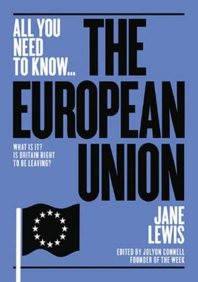 The European Union: What Is It? Is Britain Right to Be Leaving It?
