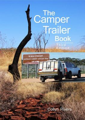 The Camper Trailer Book - Third Edition