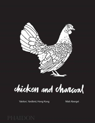 Chicken and Charcoal (Yardbird)