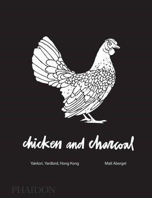 Chicken and Charcoal (Yardbird)