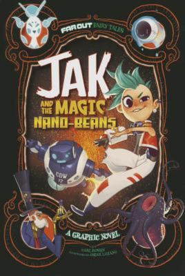Jak and the Magic Nano-Beans : A Graphic Novel