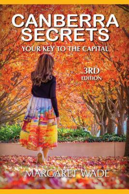 Canberra Secrets - Your Key to the Capital