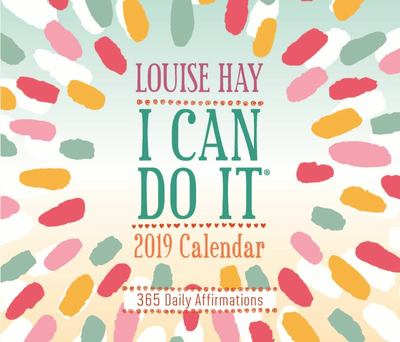 I Can Do It® 2019 Calendar - 365 Daily Affirmations
