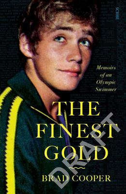 Finest Gold: Memoirs of an Olympic Swimmer