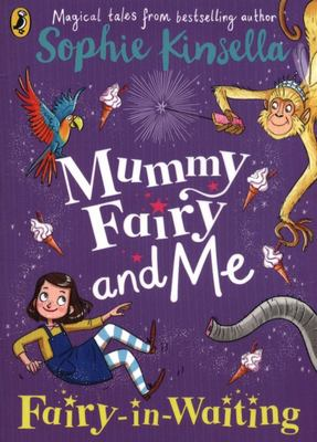 Fairy-in-Waiting (Mummy Fairy And Me #2)