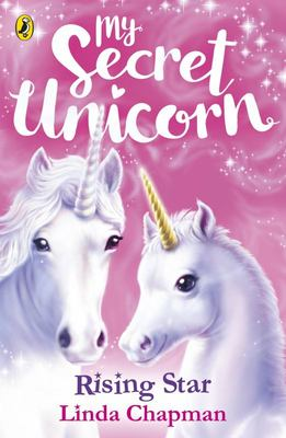 Rising Star (My Secret Unicorn #12)