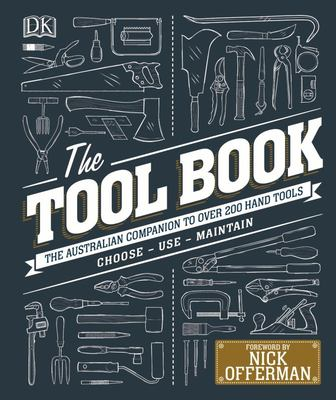 Tool Book: The Australian Companion to over 200 Hand Tools The