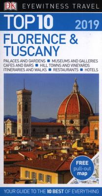 Florence and Tuscany Top 10 - DK Eyewitness Travel Guide